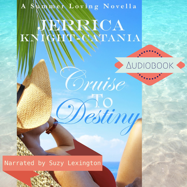 Cruise to Destiny: Summer Loving Series, Book 2 , Hörbuch, Digital, 1, 100min