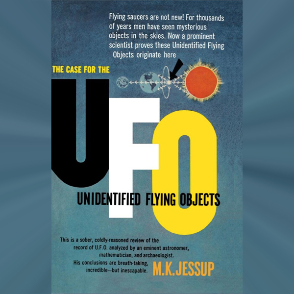 The Case for the UFO: Unidentified Flying Objec...