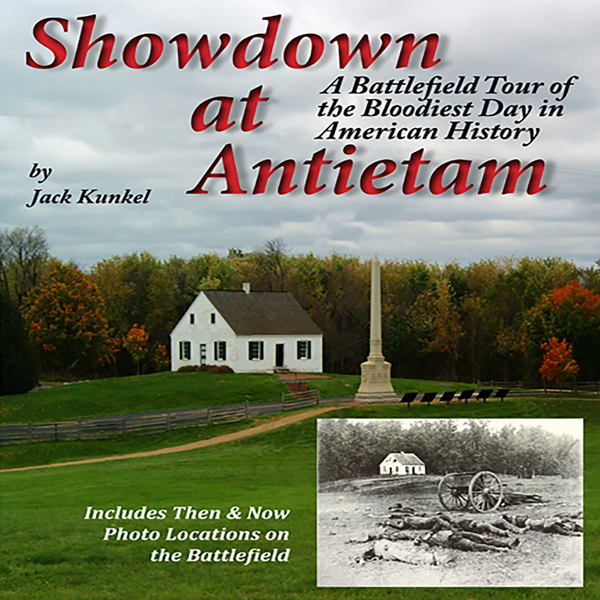 Showdown at Antietam: A Battlefield Tour of the...