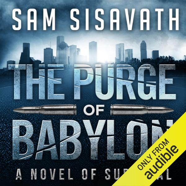 The Purge of Babylon: A Novel of Survival: Purg...