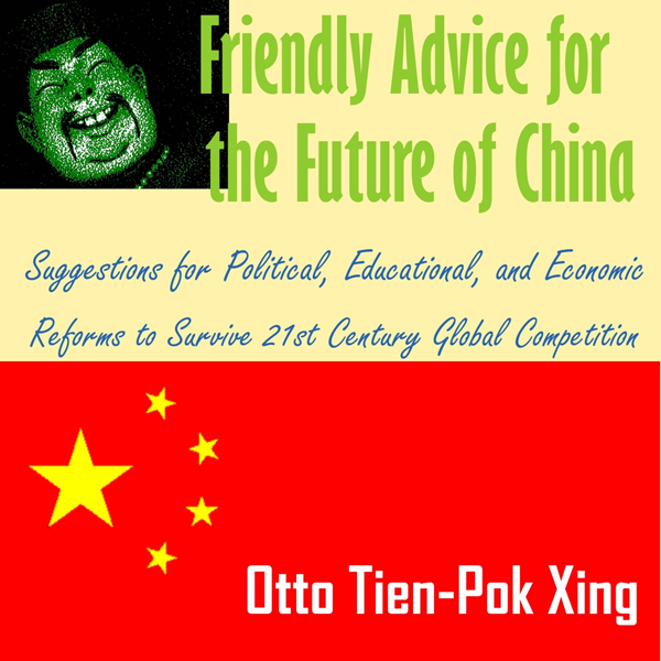 Friendly Advice for the Future of China: Sugges...