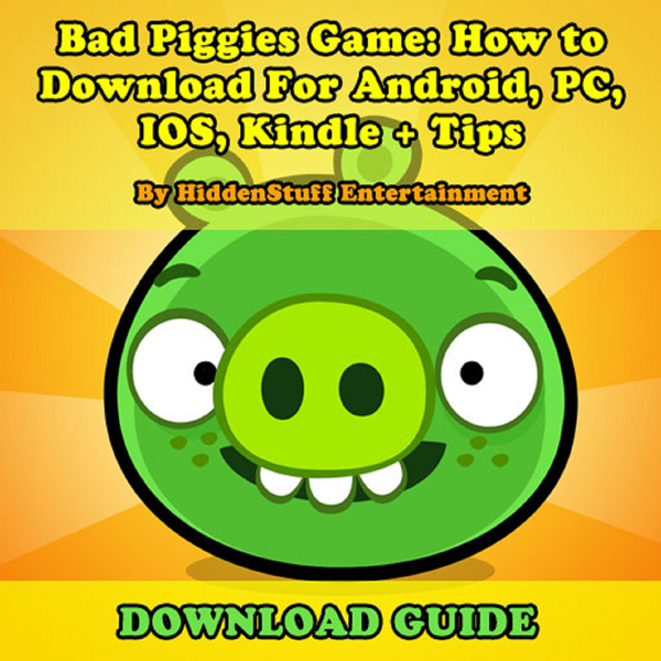 Bad Piggies Game: How to Download For Android, ...