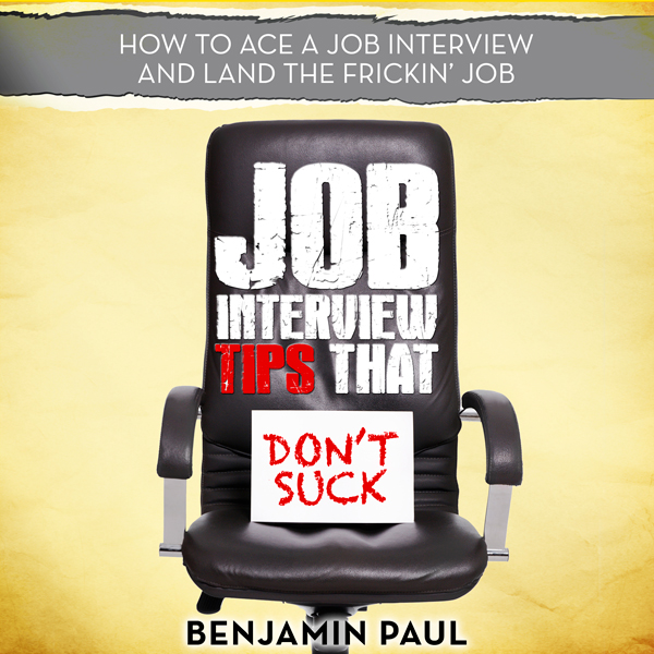 Job Interview Tips That Don´t Suck: How to Ace ...