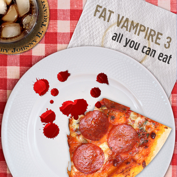 All You Can Eat: Fat Vampire, Book 3 , Hörbuch,...
