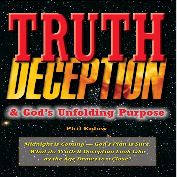 Truth, Deception & God´s Unfolding Purpose: Mid...