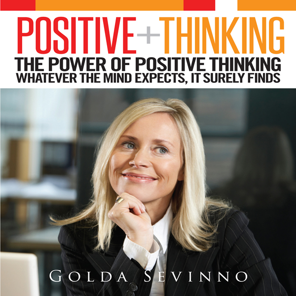 Positive Thinking: The Power of Positive Thinki...