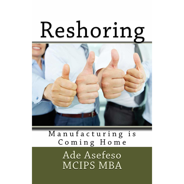 Reshoring: Manufacturing is Coming Home - Lean ...