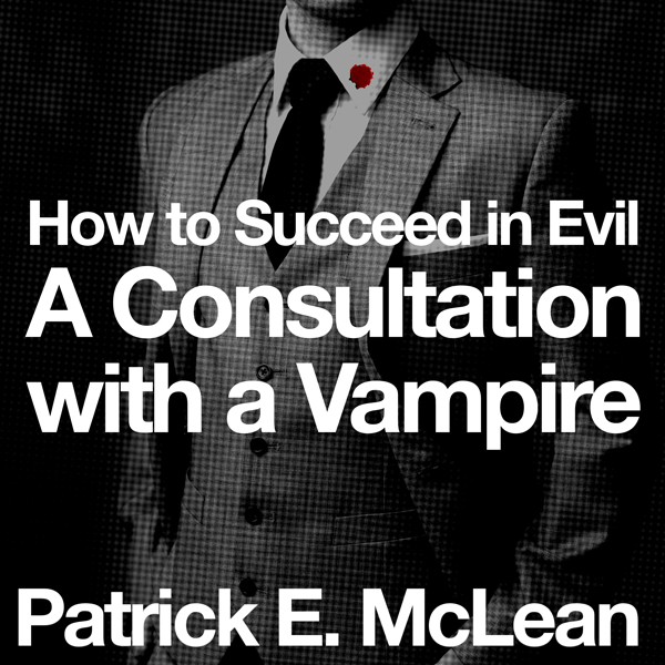 Consultation with a Vampire: How to Succeed in ...