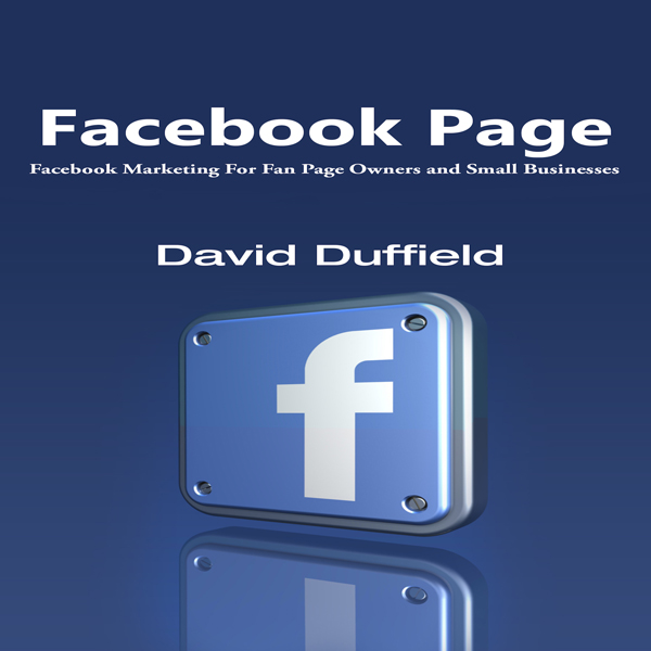 Facebook Page: Facebook Marketing for Fan Page ...
