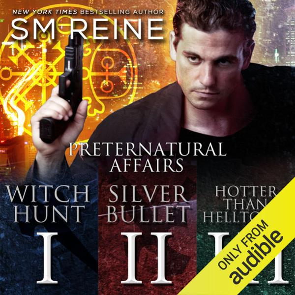Preternatural Affairs, Books 1-3: Witch Hunt, S...