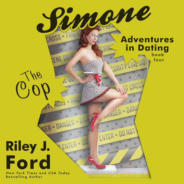 The Cop: Simone: Adventures in Dating, Book 4 ,...