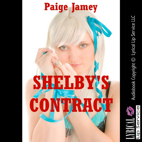 Shelby´s Contract: An Erotic Story of Bondage ,...