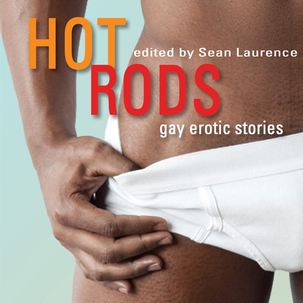 Hot Rods: Gay Erotic Stories , Hörbuch, Digital...