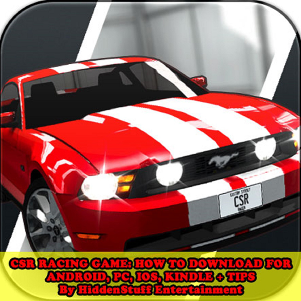 CSR Racing Game: How to Download For Android, P...