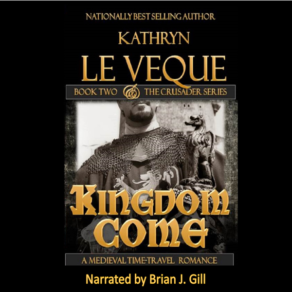 Kingdom Come: ´´The Crusader´´ Series , Hörbuch...