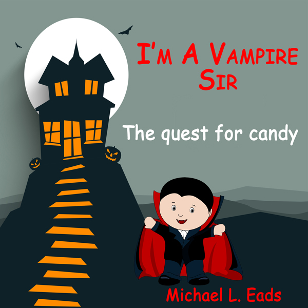 I´m a Vampire Sir: The Quest for Candy , Hörbuc...