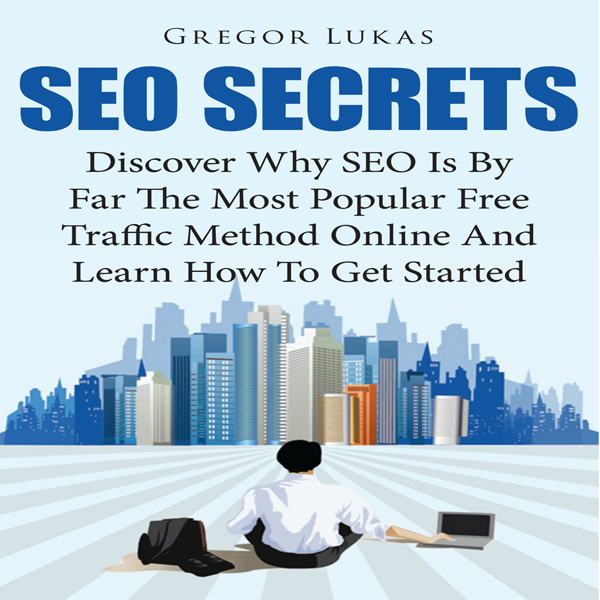 SEO Secrets: Discover Why SEO Is by Far the Mos...