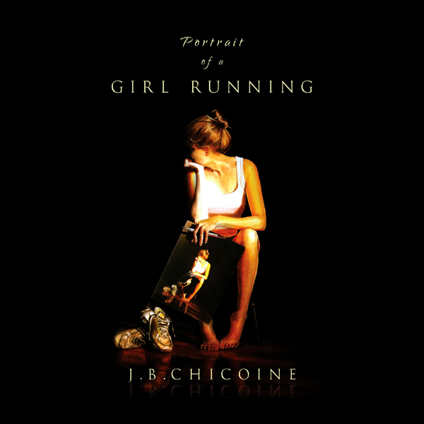 Portrait of a Girl Running: Portraits, Book 1 ,...