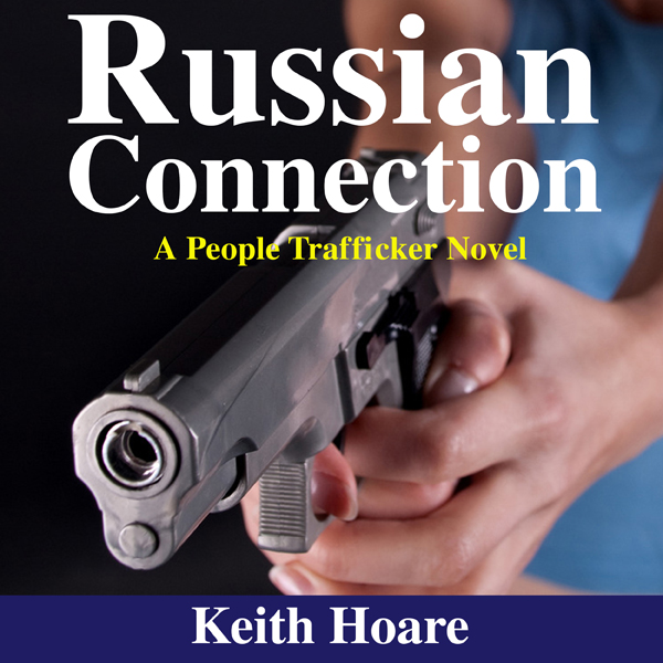 Russian Connection: Trafficker, Book 7 , Hörbuc...