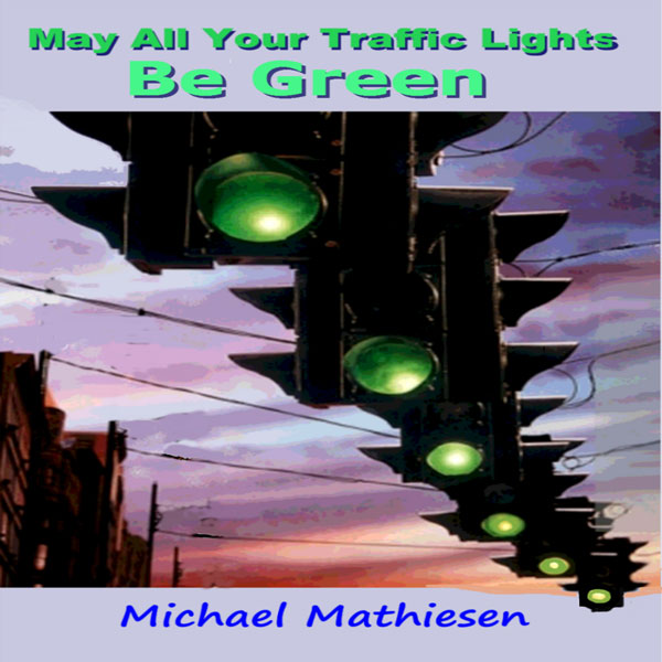 May All Your Traffic Lights Be Green: Green Lig...