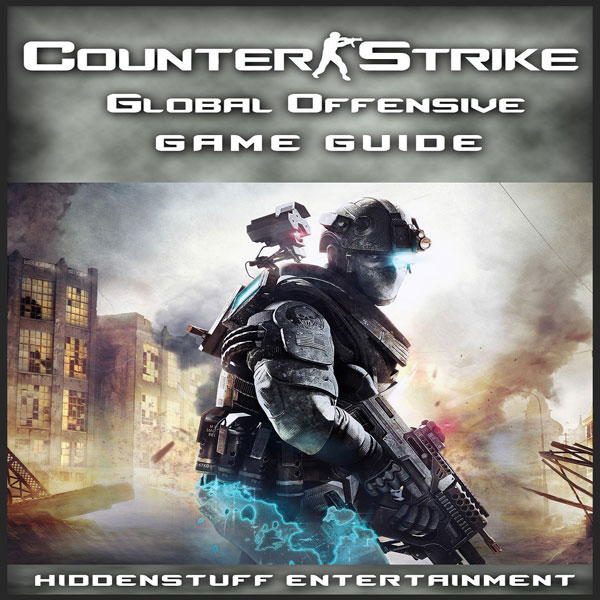 Counter Strike Global Offensive Game Guide , Hö...
