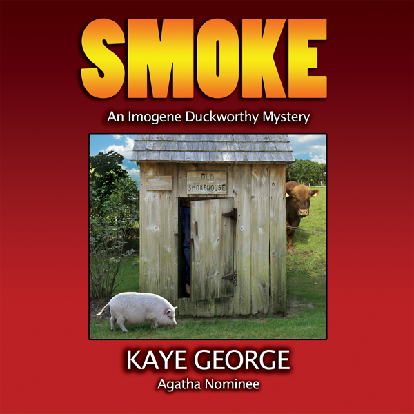 Smoke: An Imogene Duckworthy Mystery, Book 2 , ...