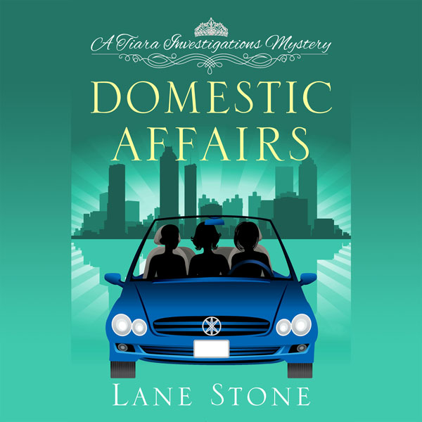 Domestic Affairs: A Tiara Investigations Myster...