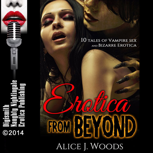 Erotica from Beyond: 10 Tales of Vampire Sex an...