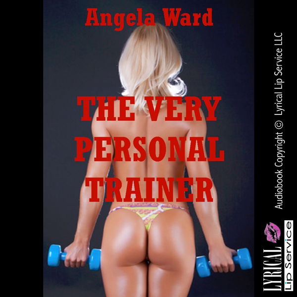 The Very Personal Trainer: A Rough Sex Bondage ...