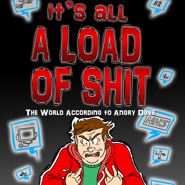 It´s All a Load of Shit: The World According to Angry Dave 2 , Hörbuch, Digital, 1, 59min