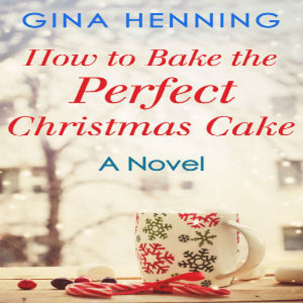 How to Bake the Perfect Christmas Cake: Home fo...