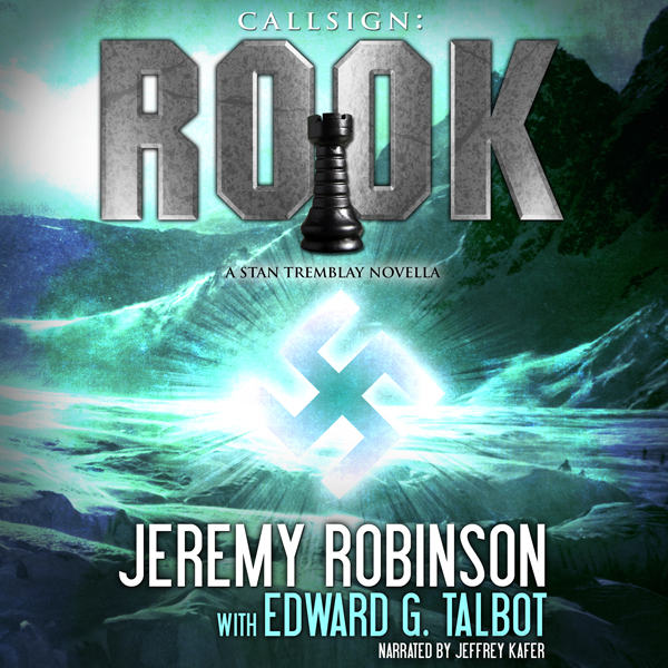 Callsign: Rook, Book 1: A Stan Tremblay - Chess...