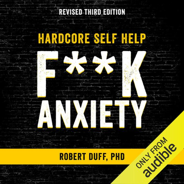 Hardcore Self Help: F--k Anxiety , Hörbuch, Dig...