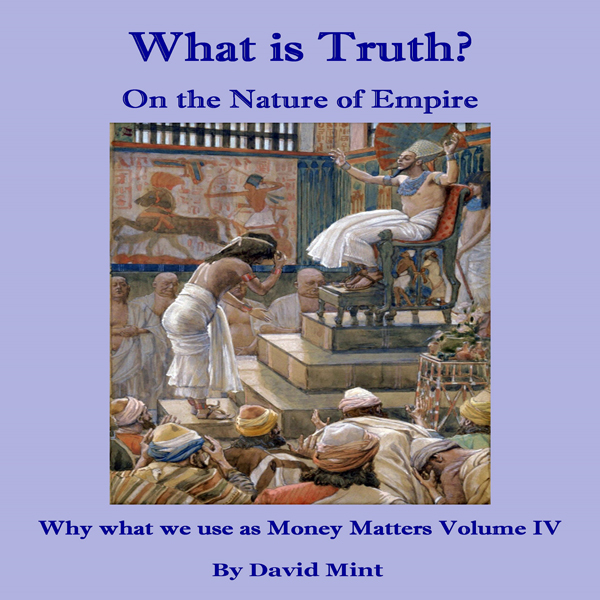 What Is Truth? On the Nature of Empire: Why Wha...