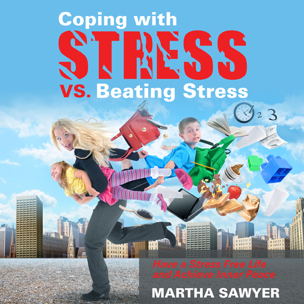 Coping with Stress vs. Beating Stress: Have a S...