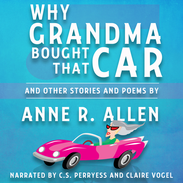 Why Grandma Bought That Car... and Other Storie...