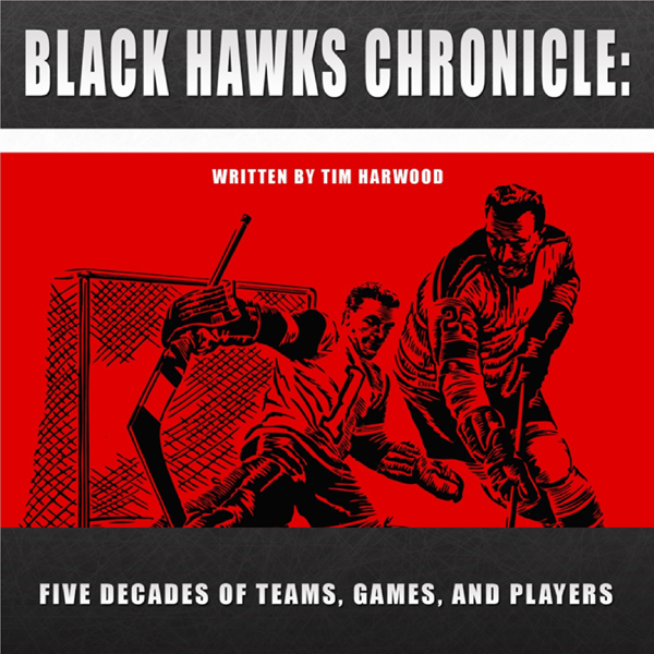Black Hawks Chronicle: Five Decades of Teams, Games, and Players , Hörbuch, Digital, 1, 453min
