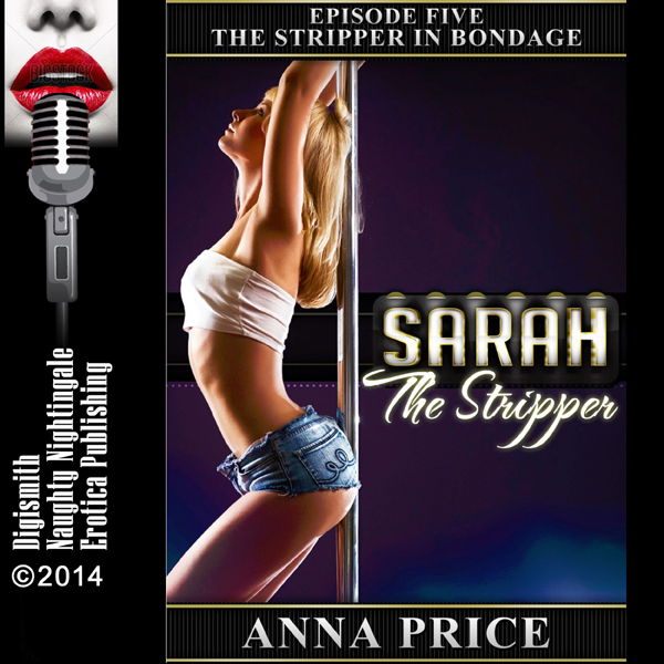 The Stripper in Bondage: A Rough Public Sex Ero...