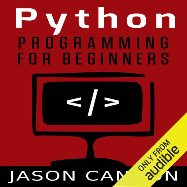 Python Programming for Beginners: An Introducti...