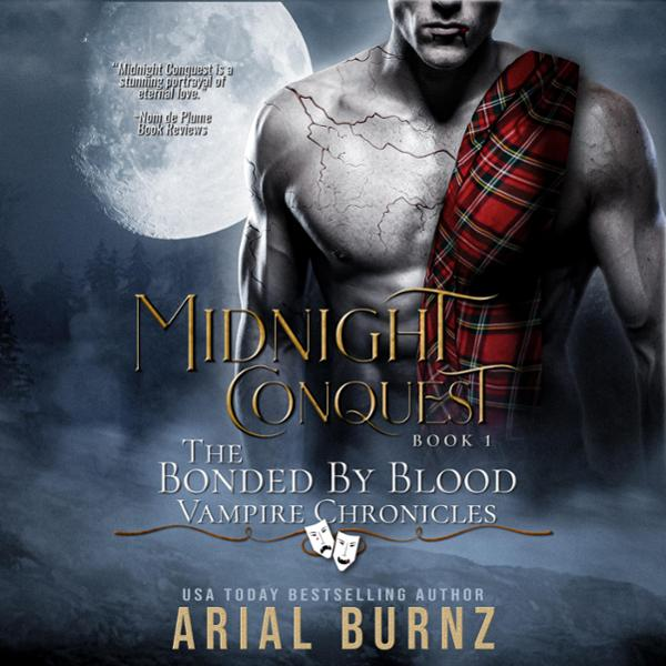 Midnight Conquest: Bonded by Blood Vampire Chro...