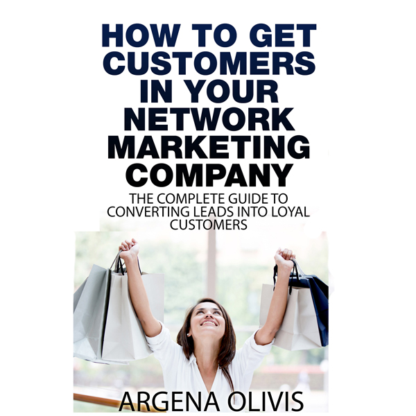How to Get Customers in Your Network Marketing ...