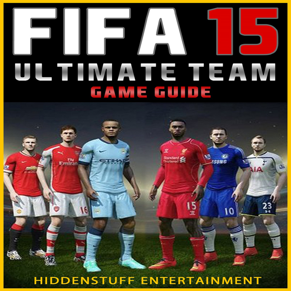 FIFA 15 Ultimate Team Game Guide , Hörbuch, Dig...