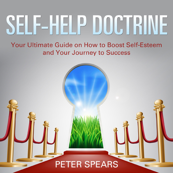 Self-Help Doctrine: Your Ultimate Guide on How ...