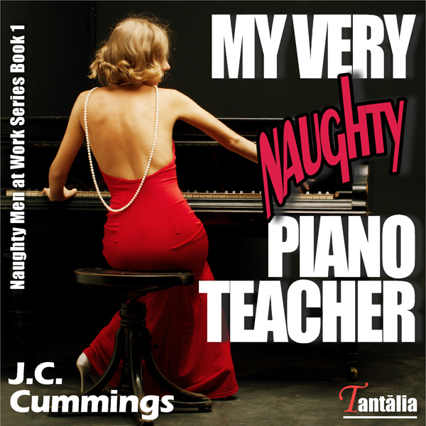 My Very Naughty Piano Teacher: Naughty Men at W...