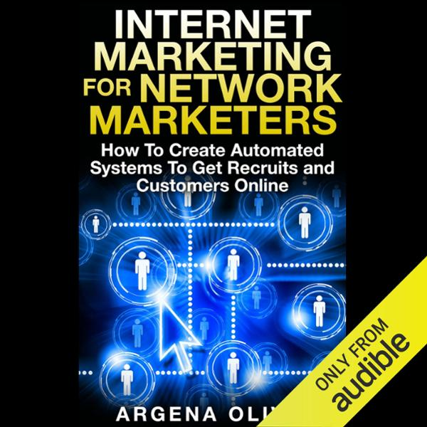 Internet Marketing for Network Marketers: How t...