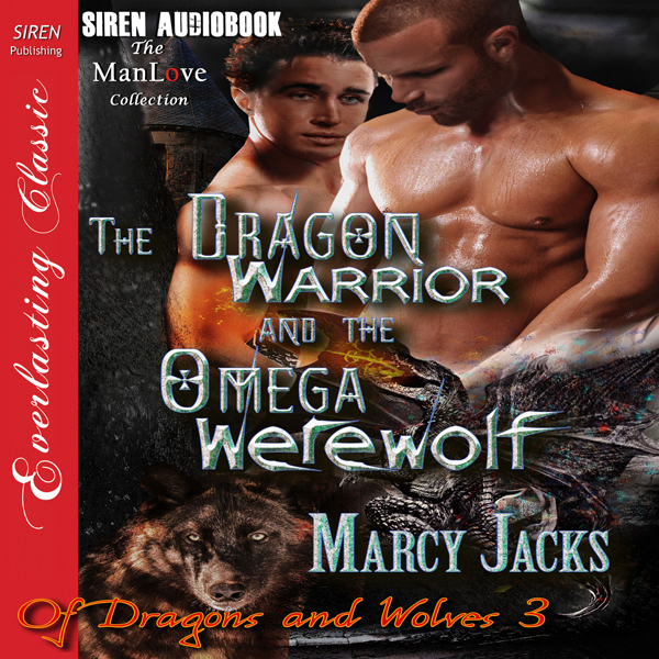 The Dragon Warrior and the Omega Werewolf: Of D...