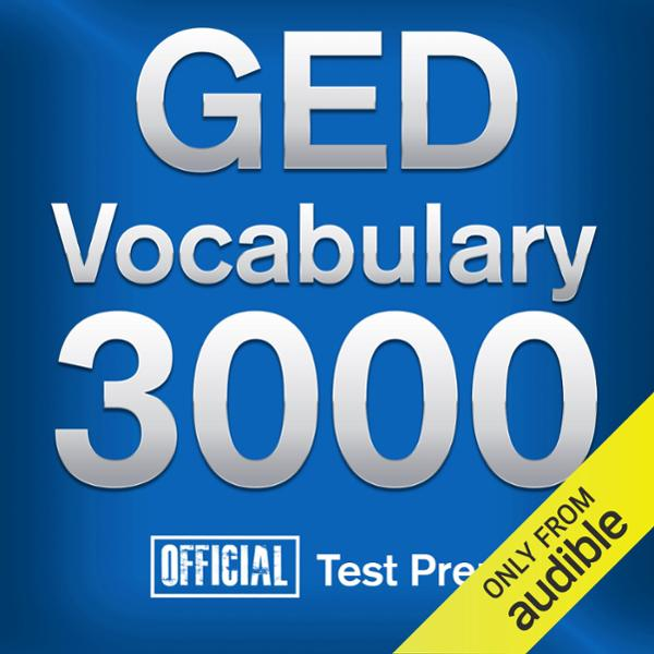 Official GED Vocabulary 3000: Become a True Master of GED Vocabulary - Quickly and Effectively! , Hörbuch, Digital, 1, 1478min