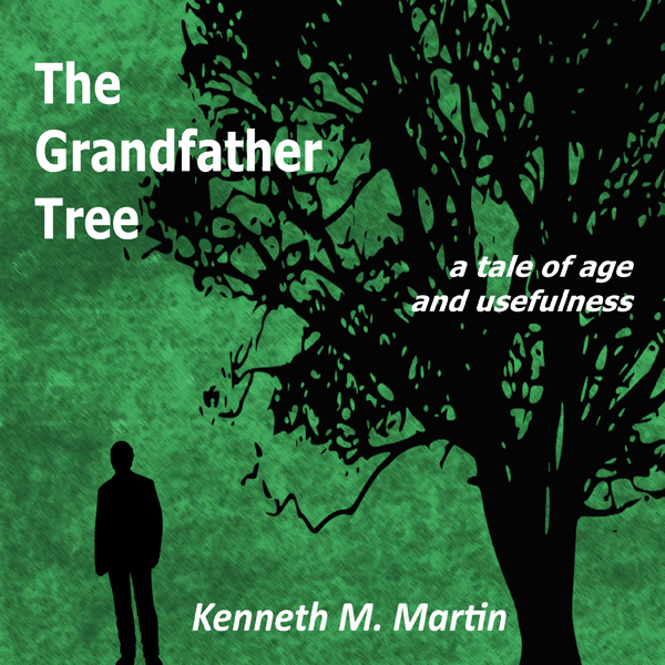 The Grandfather Tree: A Tale of Age and Usefuln...