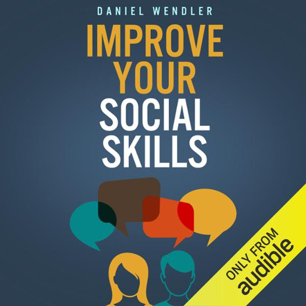 Improve Your Social Skills , Hörbuch, Digital, ...
