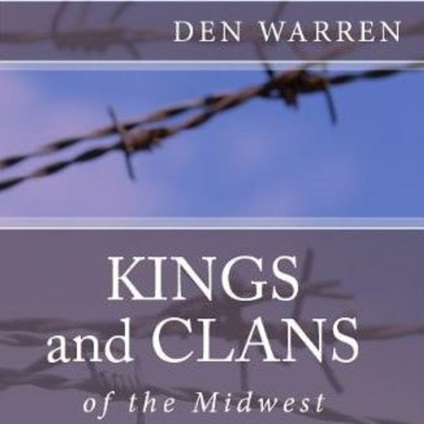 Kings and Clans of the Midwest , Hörbuch, Digit...